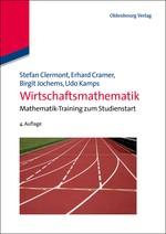 Abbildung von Clermont / Jochems / Cramer | Wirtschaftsmathematik | 4., völlig überarb. u. stark erw. Aufl. | 2012