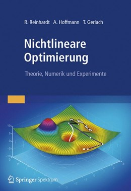 Abbildung von Reinhardt / Hoffmann / Gerlach | Nichtlineare Optimierung | 2012 | Theorie, Numerik und Experimen...