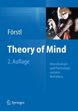 Abbildung von Förstl | Theory of Mind | 2., überarb. u. aktual. Aufl. 2012 | 2012 | Neurobiologie und Psychologie ...