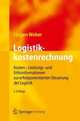 Abbildung von Weber | Logistikkostenrechnung | 2012 | Kosten-, Leistungs- und Erlösi...