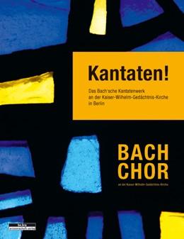 Abbildung von Ziekow | Kantaten! | 2012 | Das Bachsche Kantatenwerk an d...