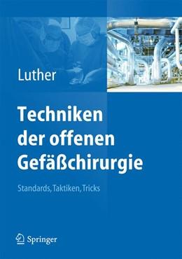 Abbildung von Luther | Techniken der offenen Gefäßchirurgie | 1. Auflage | 2014 | beck-shop.de