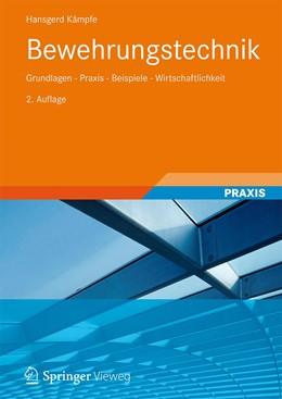 Abbildung von Kämpfe | Bewehrungstechnik | 2., durchgesehene und aktualisierte Aufl. 2021 | 2021 | Grundlagen - Praxis - Beispiel...
