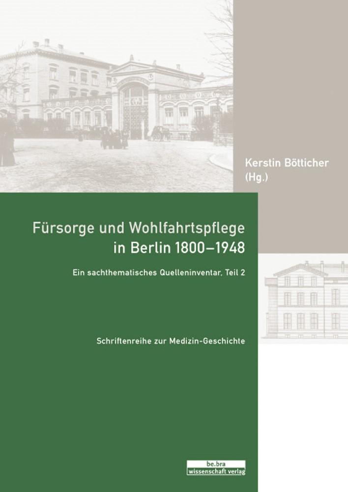 Abbildung von Bötticher   Fürsorge und Wohlfahrtspflege in Berlin 1800-1948   2012