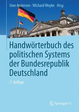 Abbildung von Andersen / Woyke   Handwörterbuch des politischen Systems derBundesrepublik Deutschland   7. Auflage   2013