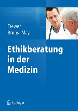 Abbildung von Frewer / Bruns / May | Ethikberatung in der Medizin | 2012