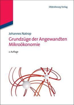 Abbildung von Natrop   Grundzüge der Angewandten Mikroökonomie   vollständig überarbeitete und erweiterte Auflage   2012