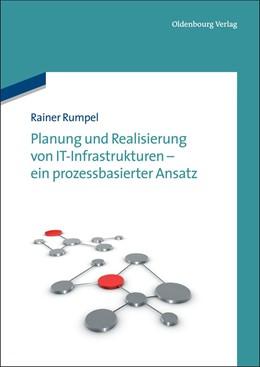 Abbildung von Rumpel | Planung und Realisierung von IT-Infrastrukturen - ein prozessbasierter Ansatz | 2012