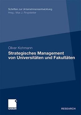 Abbildung von Kohmann | Strategisches Management von Universitäten und Fakultäten | 1. Auflage 2012 | 2011