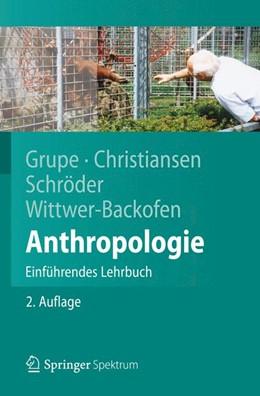 Abbildung von Grupe / Christiansen / Schröder | Anthropologie | 2012 | Einführendes Lehrbuch