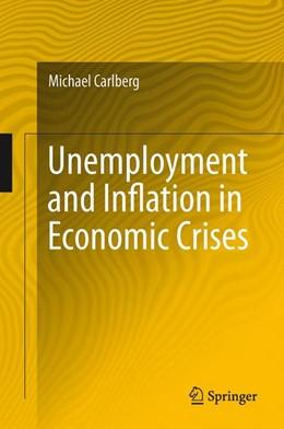 Abbildung von Carlberg | Unemployment and Inflation in Economic Crises | 2012