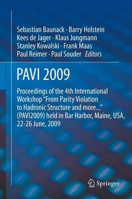 Abbildung von Baunack / Holstein / de Jager / Jungman / Kowalski / Maas / Reimer / Souder | PAVI09 | 2012 | Proceedings of the 4th Interna...