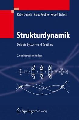 Abbildung von Gasch / Knothe / Liebich | Strukturdynamik | 2012 | Diskrete Systeme und Kontinua