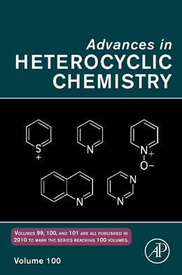 Abbildung von Advances in Heterocyclic Chemistry | 2010 | 100