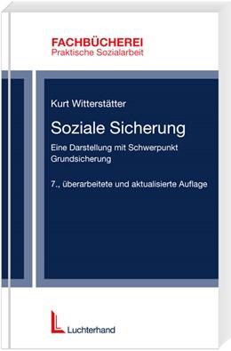 Abbildung von Witterstätter | Soziale Sicherung | 7., überarbeitete u. aktualisierte Auflage | 2006 | Eine Darstellung mit Schwerpun...