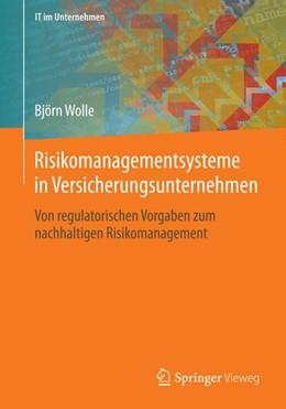 Abbildung von Wolle | Risikomanagementsysteme in Versicherungsunternehmen | 1. Auflage 2012 | 2014 | Von regulatorischen Vorgaben z...