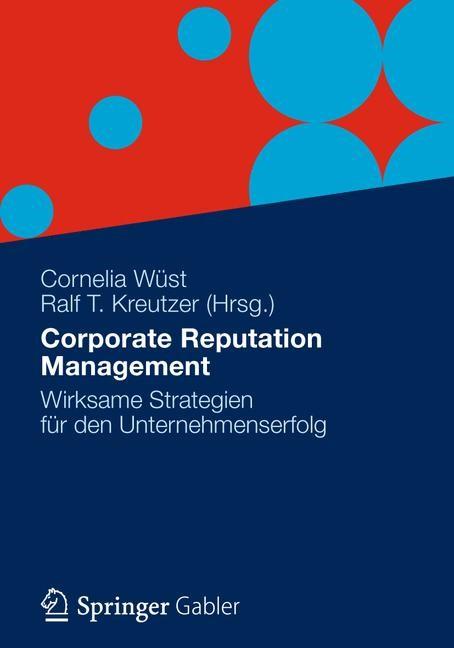 Abbildung von Wüst / Kreutzer | Corporate Reputation Management | 1. Auflage 2012 | 2012