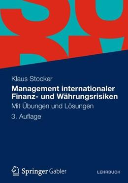Abbildung von Stocker | Management internationaler Finanz- und Währungsrisiken | 3., aktual. Aufl. 2013 | 2012 | Mit Übungen und Lösungen