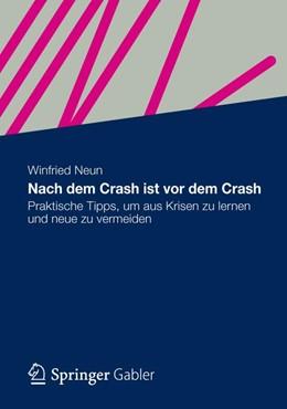 Abbildung von Neun | Nach dem Crash ist vor dem Crash | 1. Auflage 2012 | 2012 | Praktische Tipps, um aus Krise...