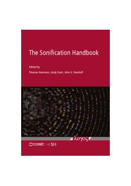 Abbildung von Hermann / Hunt / Neuhoff   The Sonification Handbook   2011