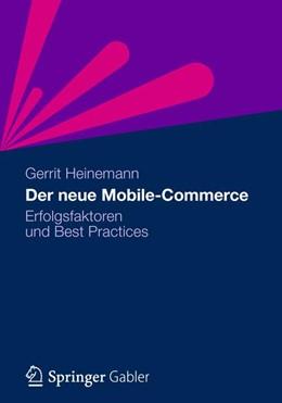 Abbildung von Heinemann   Der neue Mobile-Commerce   1. Auflage 2012   2012