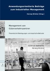 Abbildung von Seebacher / Winkler | Management von Güterverkehrszentren | 1. Auflage 2012 | 2012