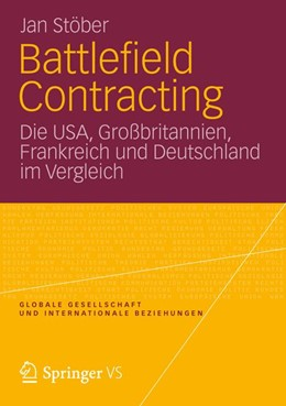 Abbildung von Stöber | Battlefield Contracting | 2012 | Die USA, Großbritannien, Frank...