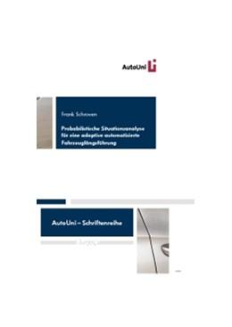 Abbildung von Schroven | Probabilistische Situationsanalyse für eine adaptive automatisierte Fahrzeuglängsführung | 2012 | 27