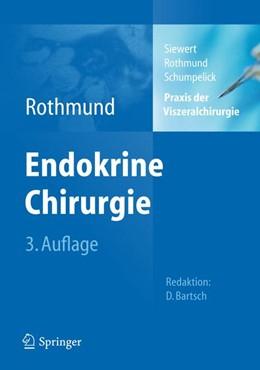 Abbildung von Rothmund | Praxis der Viszeralchirurgie • Endokrine Chirurgie | 3. Auflage | 2012