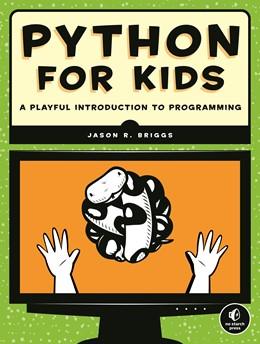 Abbildung von Briggs   Python for Kids   2013   A Playful Introduction to Prog...