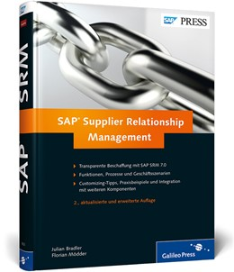 Abbildung von Bradler / Mödder | SAP Supplier Relationship Management | 2012 | Ihr umfassendes Handbuch zu SA...