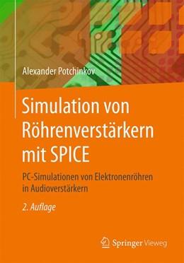 Abbildung von Potchinkov | Simulation von Röhrenverstärkern mit SPICE | 2., bearbeitete und erweiterte Auflage | 2015 | PC-Simulationen von Elektronen...