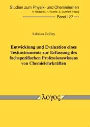 Abbildung von Dollny | Entwicklung und Evaluation eines Testinstruments zur Erfassung des fachspezifischen Professionswissens von Chemielehrkräften | 2011