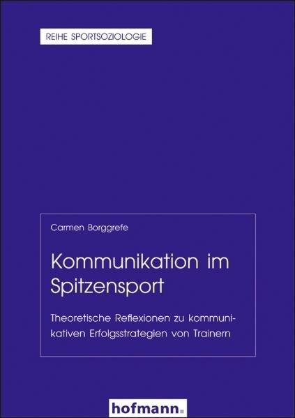 Kommunikation im Spitzensport | Borggrefe / Cachay / Digel, 2008 | Buch (Cover)