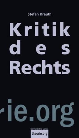 Abbildung von Krauth   Kritik des Rechts   2013