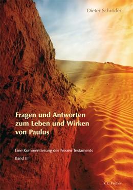 Abbildung von Schröder | Fragen und Antworten zum Leben und Wirken von Paulus | 2011 | Eine Kommentierung des Neuen T...