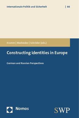 Abbildung von Krumm / Medvedev / Schröder   Constructing Identities in Europe   2012