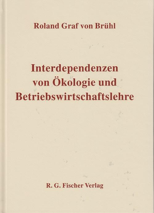 Abbildung von Brühl | Interdependenzen von Ökologie und Betriebswirtschaftslehre | 1. Auflage 2011 | 2011