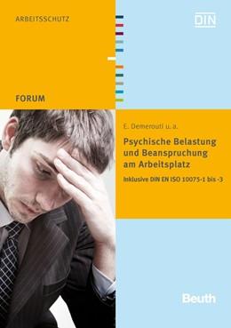 Abbildung von Psychische Belastung und Beanspruchung am Arbeitsplatz   2011   Inklusive DIN EN ISO 10075-1 b...