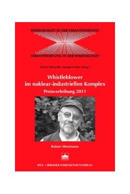 Abbildung von Deiseroth / Falter | Whistleblowing im nuklear-industriellen Komplex | 2011 | Preisverleihung 2011 - Dr. Rai...