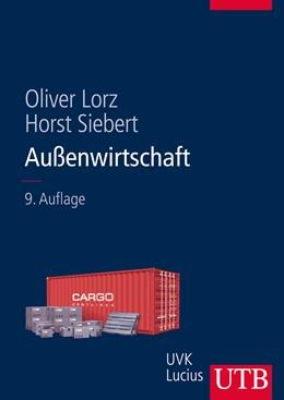Abbildung von Lorz / Siebert | Außenwirtschaft | 9., vollständige überarbeitete Auflage | 2014