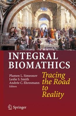 Abbildung von Simeonov / Smith / Ehresmann | Integral Biomathics | 2012 | Tracing the Road to Reality