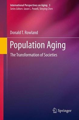 Abbildung von Rowland | Population Aging | 2012 | The Transformation of Societie... | 3
