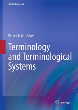 Abbildung von Elkin | Terminology and Terminological Systems | 2012