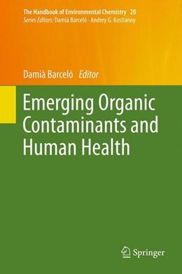 Abbildung von Barcelo   Emerging Organic Contaminants and Human Health   2012   20