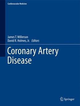 Abbildung von Willerson / Holmes, Jr.   Coronary Artery Disease   2015
