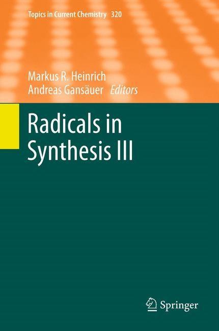 Abbildung von Heinrich / Gansäuer   Radicals in Synthesis III   2012