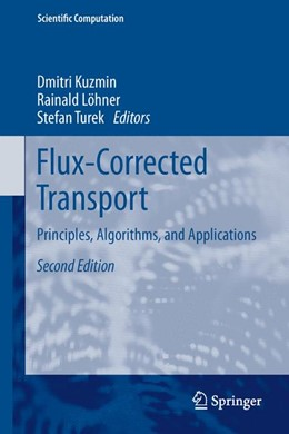 Abbildung von Kuzmin / Löhner / Turek | Flux-Corrected Transport | 2012 | Principles, Algorithms, and Ap...