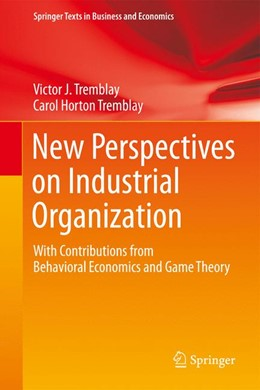 Abbildung von Tremblay | New Perspectives on Industrial Organization | 2012 | With Contributions from Behavi...