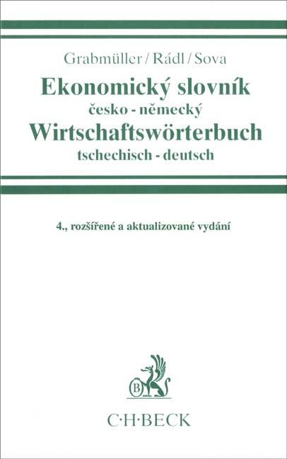 Abbildung von Grabmüller / Rádl / Sova | Ekonomický slovník = Wirtschaftswörterbuch | 4., rozsírené a aktualizované vydání | 2004